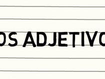 Cuales son los adjetivos